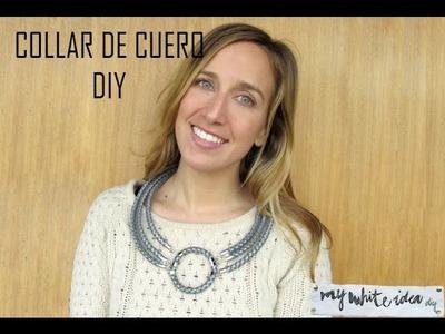 COLLAR DE CUERO DIY* LEATHER CORD NECKLACE DIY