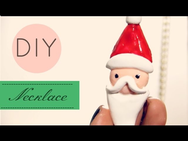 DIY Collar Navideño Santa Claus Necklace Papá Noel
