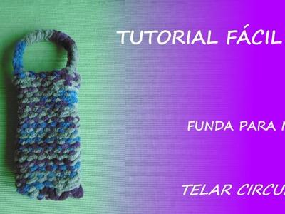 Tutorial telar circular - cómo hacer una funda. bolsito para móvil - Fácil DIY
