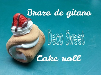 DIY Deco Sweets Brazo de gitano - Sweets Deco cake roll air dry clay