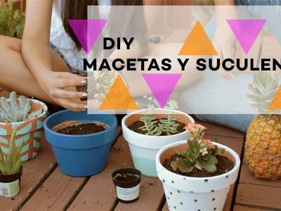 DIY | Macetas y Suculentos para el patio | Ella es Ana