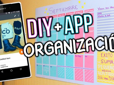 IDEAS PARA ORGANIZARSE | DIY + APP ♥ BACK TO SCHOOL