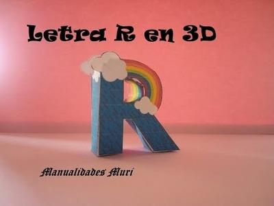 Manualidades. Letra R en 3D. PaperCraft. Abecedario