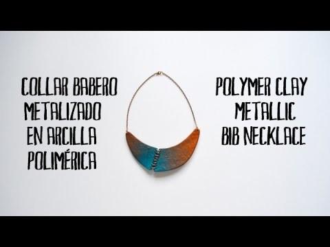 Collar babero metalizado en arcilla polimérica - Polymer clay metallic bib necklace