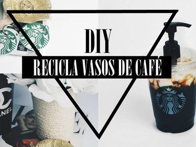 RECICLA VASOS DE CAFÉ-DIY | Harleen Nanethz