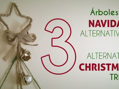 3 árboles de Navidad alternativos. 3 alternative Christmas trees [DIY]
