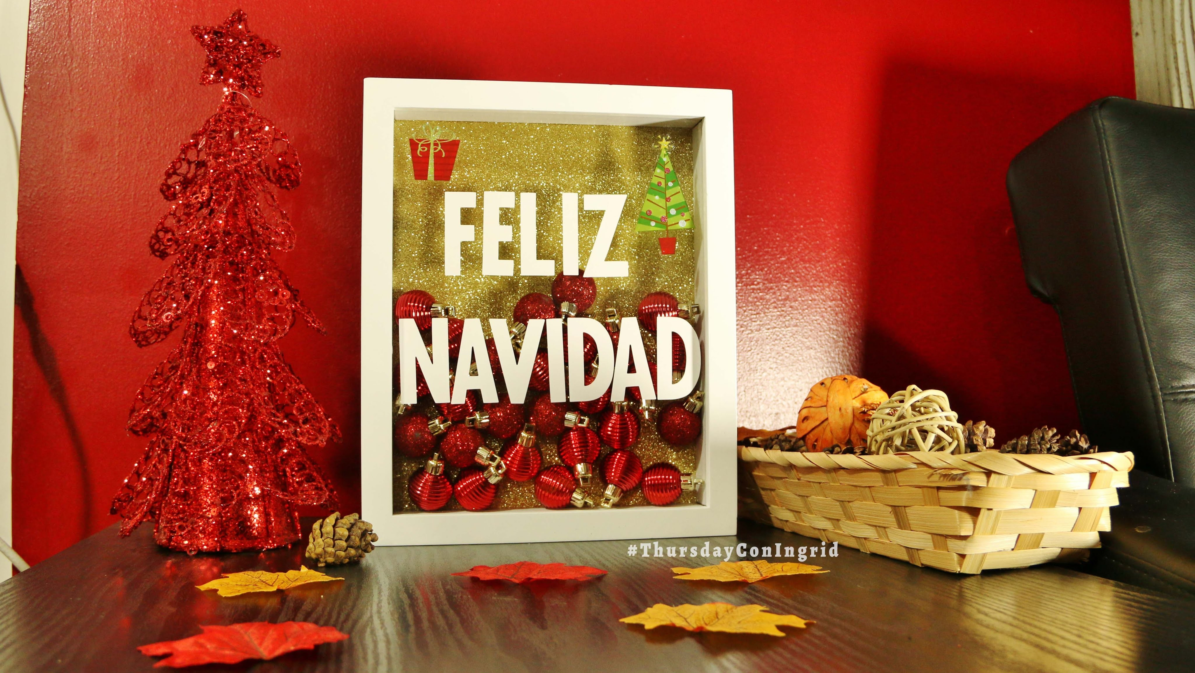 DECORACION NAVIDEÑA #2 - christmas DIY - Thursday Con Ingrid