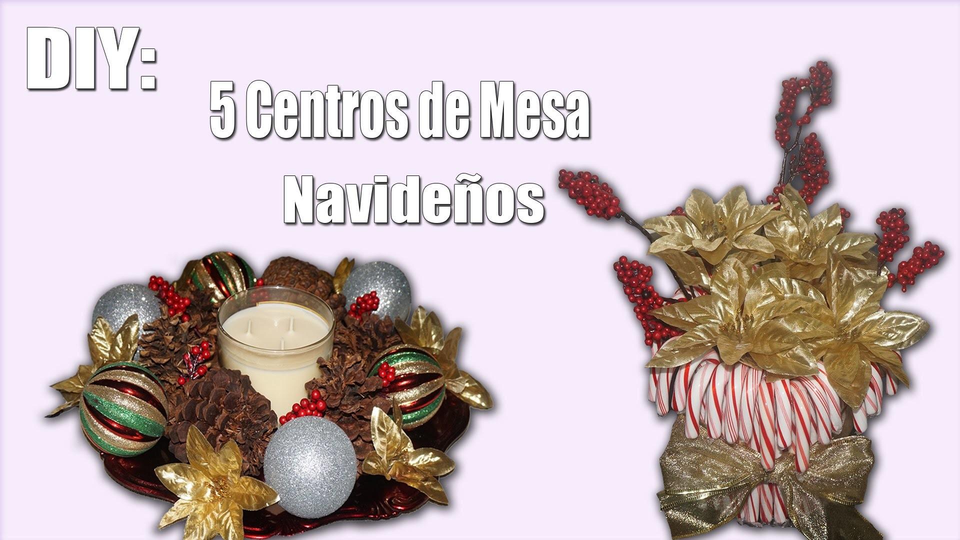 DIY: 5 Centros De Mesa Navideños.Christmas Table Centerpieces 2015!
