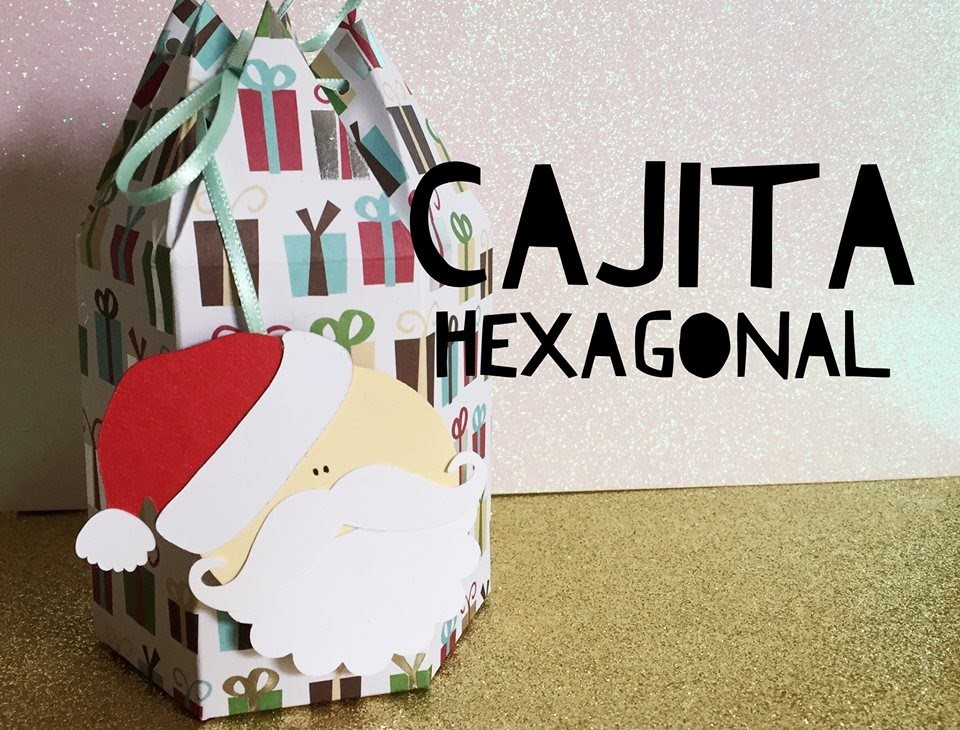 TUTORIAL Cajita Hexagonal Navideña.Hexagonal Christmas Box