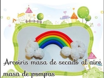 Tutorial arcoiris  con masa pompas,i clay.mass rainbow
