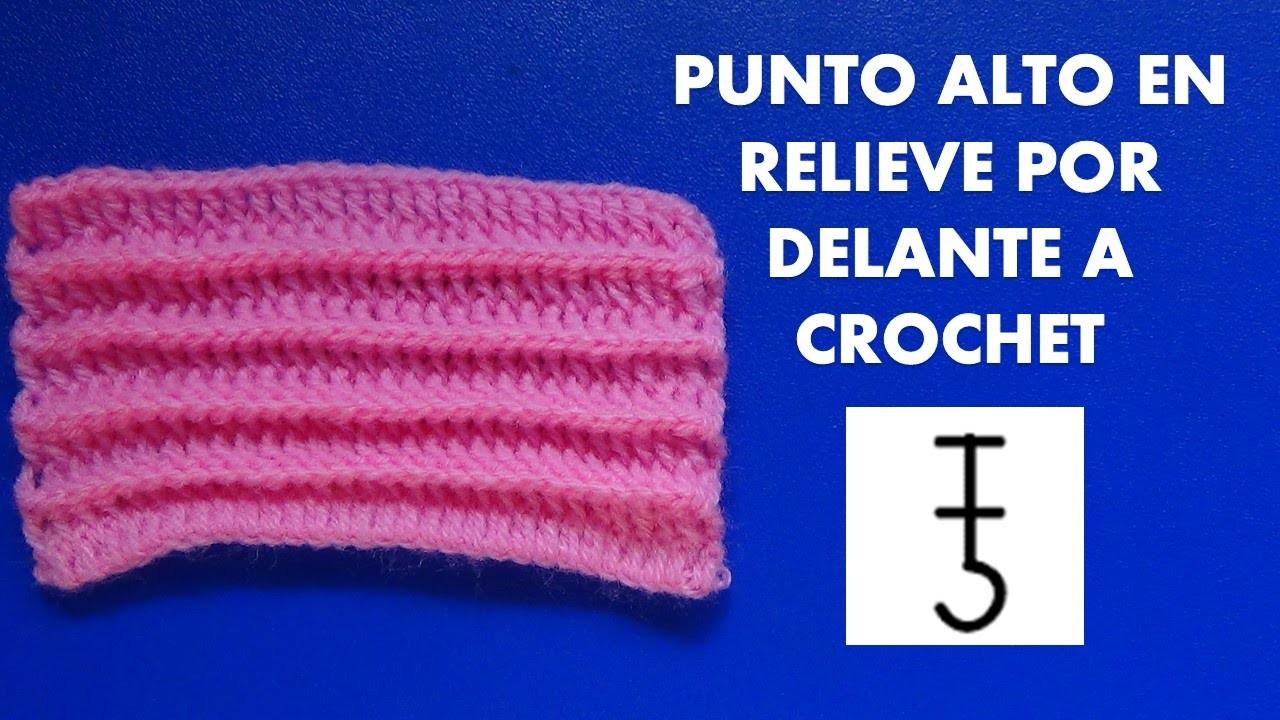 Como tejer el punto alto en relieve por delante tejido a crochet