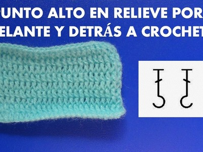 Como tejer puntos altos en relieve por delante y detras tejido a crochet