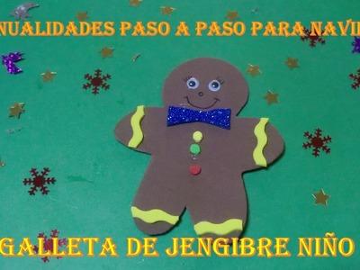 Manualidades Para Navidad Paso a Paso,Christmas Craft,Galletas de Gengibre ,niño