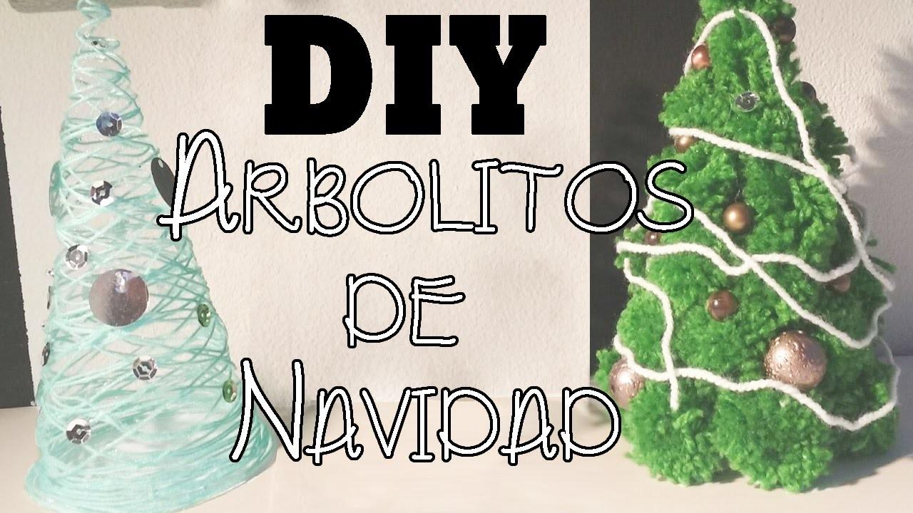 ¡HAZ TUS PROPIOS ARBOLITOS NAVIDEÑOS! DIY | Especial Navidad♥