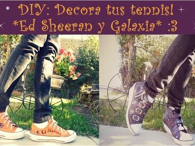 DIY: Decora tus tennis! *Ed Sheeran y Galaxia* :3
