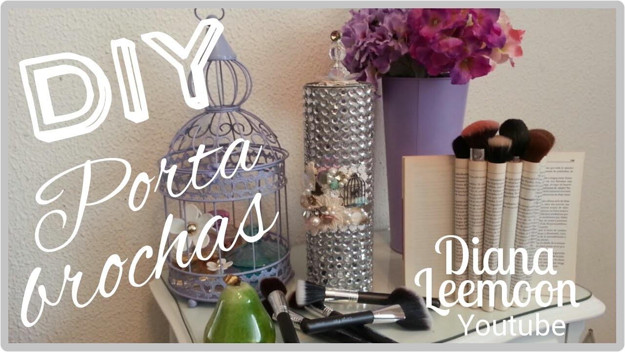 DIY: PORTA BROCHAS, PINCELES Y COSMÉTICOS