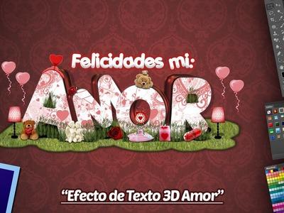 Efecto Texto 3D + Wallpaper Amor Día de San Valentín en Photoshop y Xara 6.