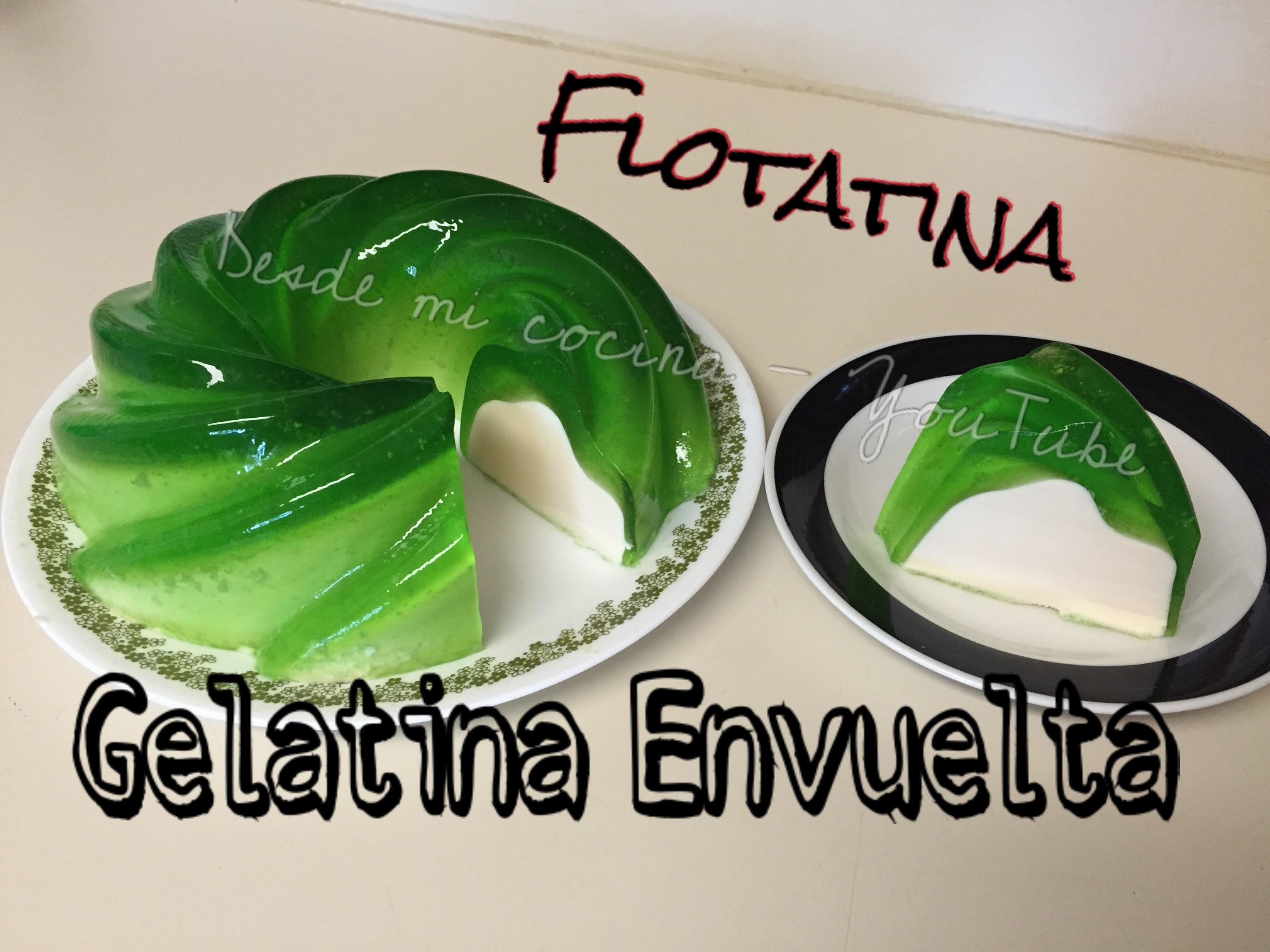 Gelatina Envuelta - Flotatina. Wrapped Gelatin. Easy-to-do. Facil de hacer