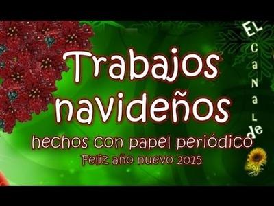 Trabajos navideños hechos con papel periódico - Christmas Jobs made with newspaper