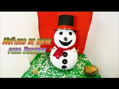 Manualidades faciles para Navidad: Muñeco de Nieve, decoracion Navideña DIY