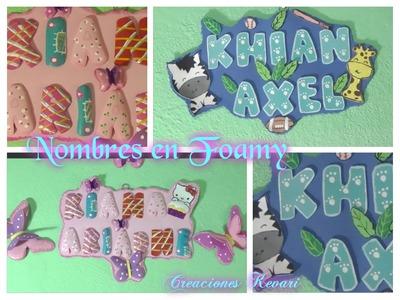 Letras 3D nombres en foamy banner.letreros o carteles en goma eva.DIY crafts: 3D LETTERS