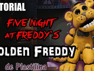 Tutorial Golden Freddy (FNaF) de Plastilina. Clay. Porcelana fria. Cold Porcelain