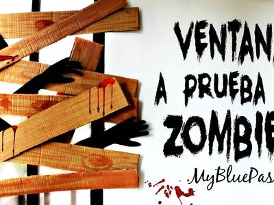 Ventana a prueba de Zombies - MyBluePas
