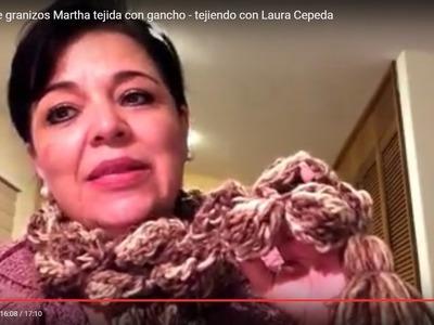 Bufanda de granizos MARTHA - Tejida con gancho fácil y rápido - Tejiendo con LAURA CEPEDA