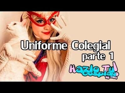 CAPITULO 14: Cómo hacer un uniforme colegial fácilmente parte 1 (Hazlo tu cosplay)