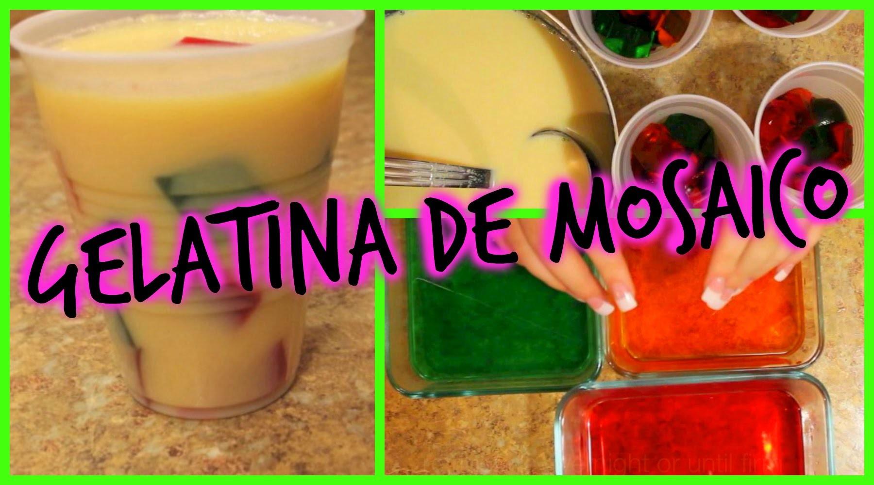 COMO HACER GELATINA DE MOSAICO SUPER FACIL. How to make mosaic jello