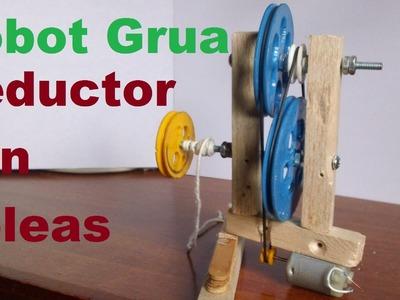 Robot Grúa (Como hacer un Motoreductor con poleas)