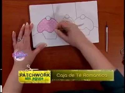 Silvia Nieruczkow - Bienvenidas TV - Realiza en Patchwork sin agujas una Caja de Té Romántica.