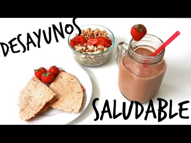 3 Desayunos Saludables Y Facil | Styledbyale