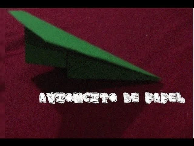 Avioncito de papel (mas pasos iniciales del origami) avion