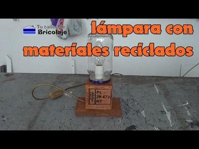 Cómo hacer una lámpara con materiales reciclados