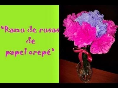 TUTORIAL:RAMO DE ROSAS DE PAPEL CREPE