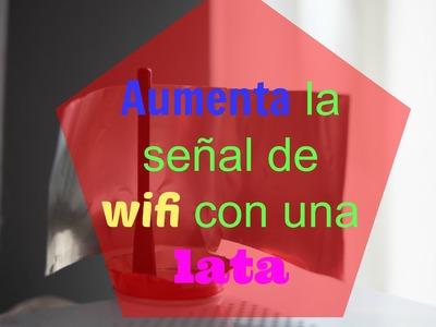 Cómo aumentar la señal wifi - Ahorradoras.com