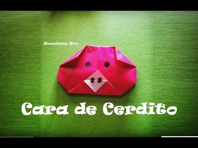 Origami - Papiroflexia. Cara de cerdito, muy fácil
