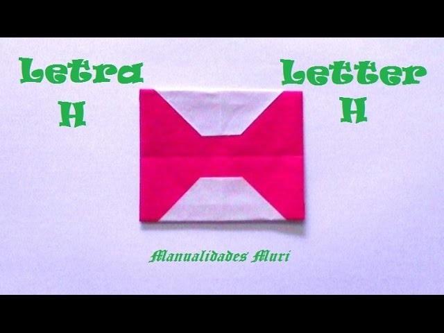 Origami - Papiroflexia. Abecedario muy fácil. Letra H