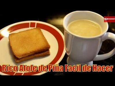 Atole De Piña | Casayfamiliatv