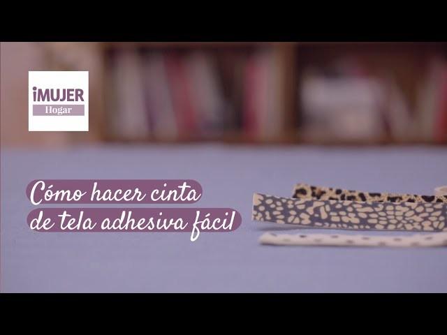 Cómo hacer cinta de tela adhesiva fácil | @iMujerHogar