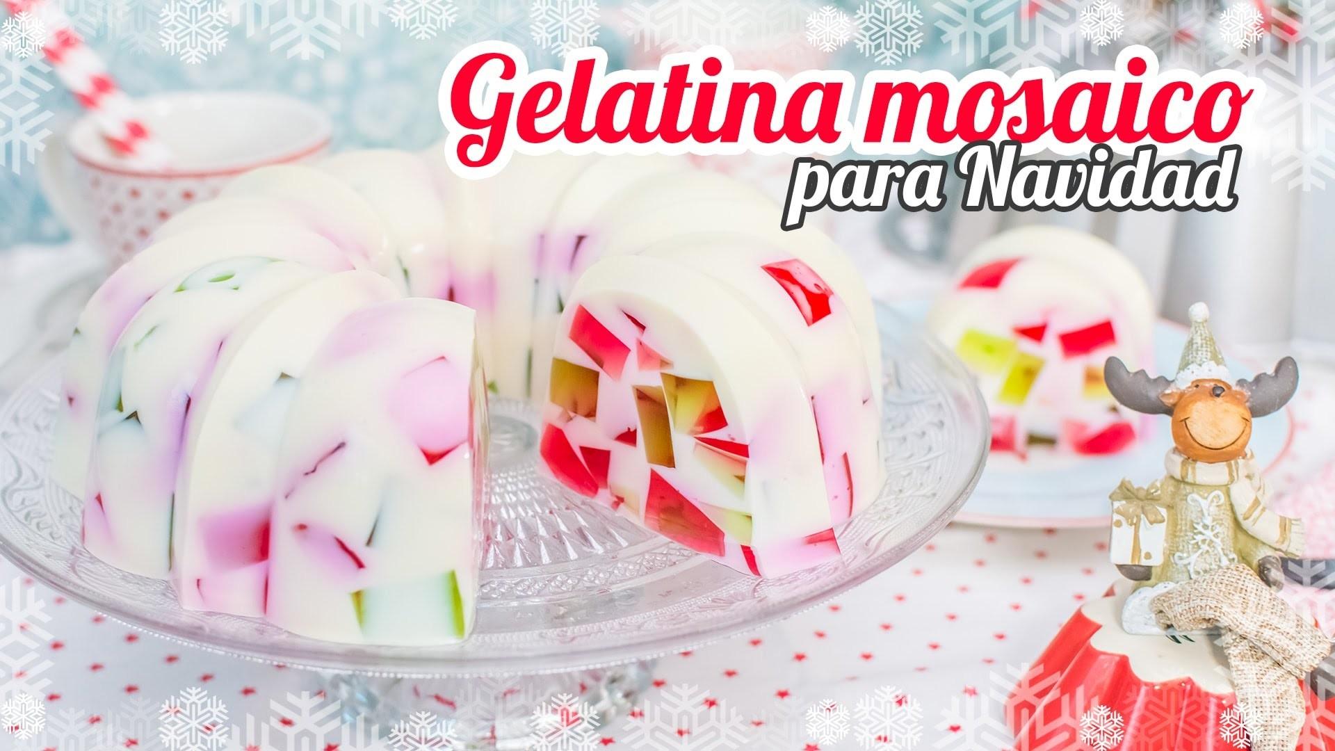 Gelatina mosaico - Especial Navidad | Quiero Cupcakes!