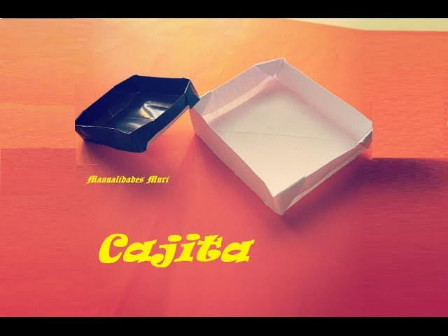 Origami - Papiroflexia. Caja de papel para guardar cositas