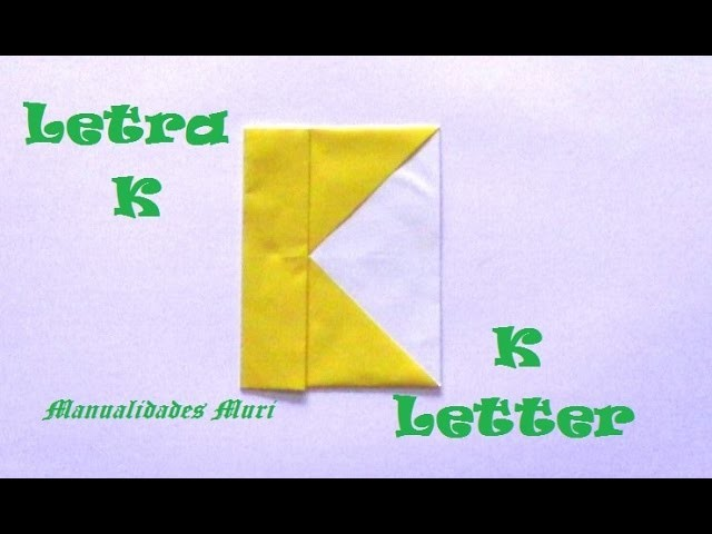 Origami - Papiroflexia. Abecedario muy fácil. Letra K