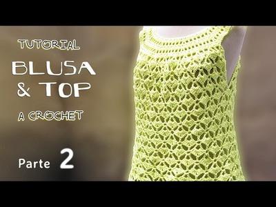 Tutorial Blusa y Top a Crochet, TODOS LOS TALLES (2 de 2)