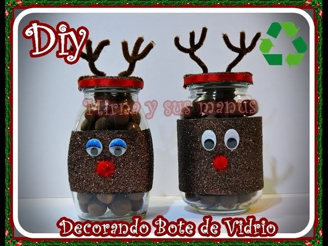 Diy. Como decorar bote de vidrio navideño. Diy   Christmas decorating glass jar
