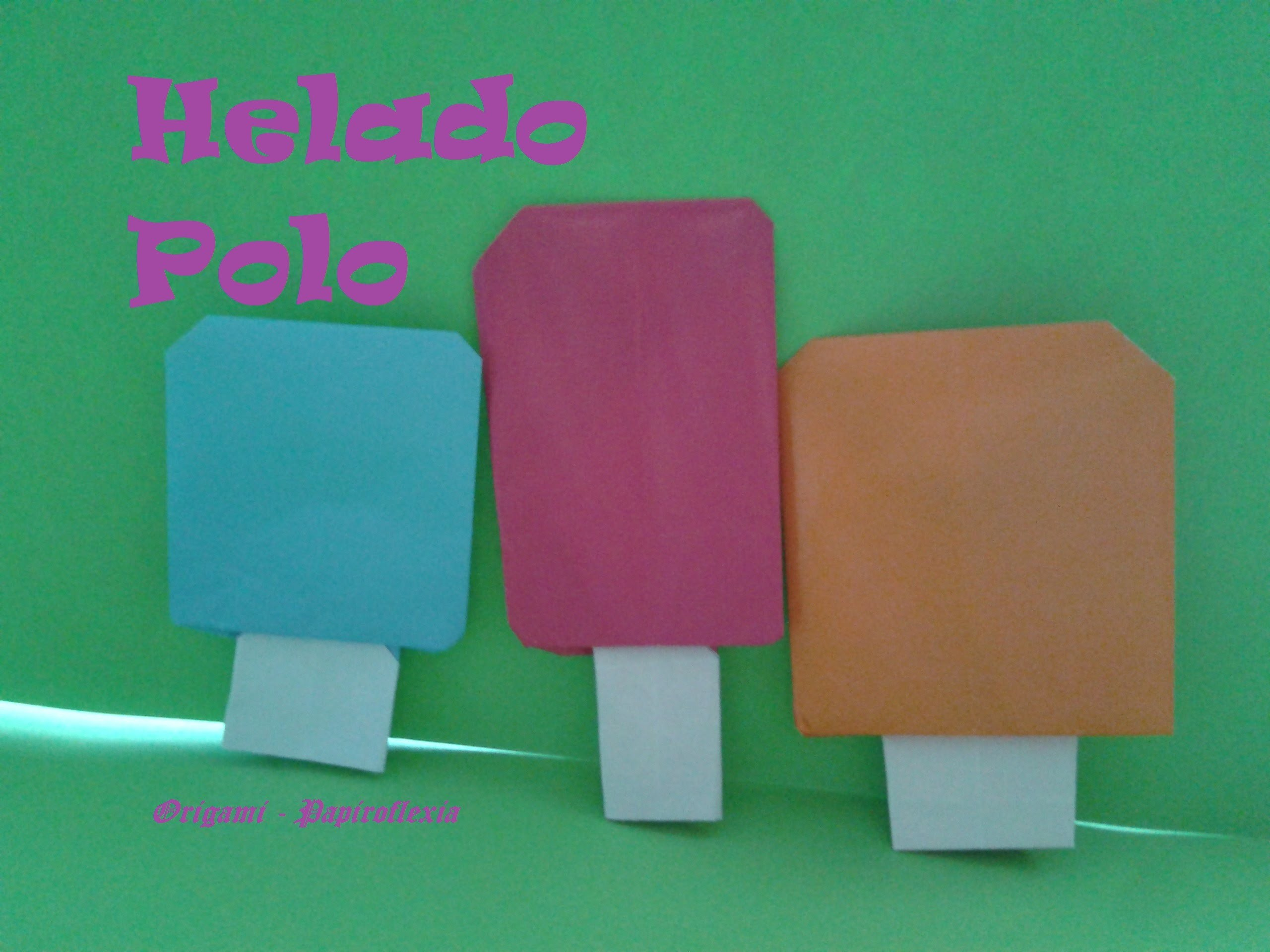 Origami - Papiroflexia. Helado - Polo. Muy fácil