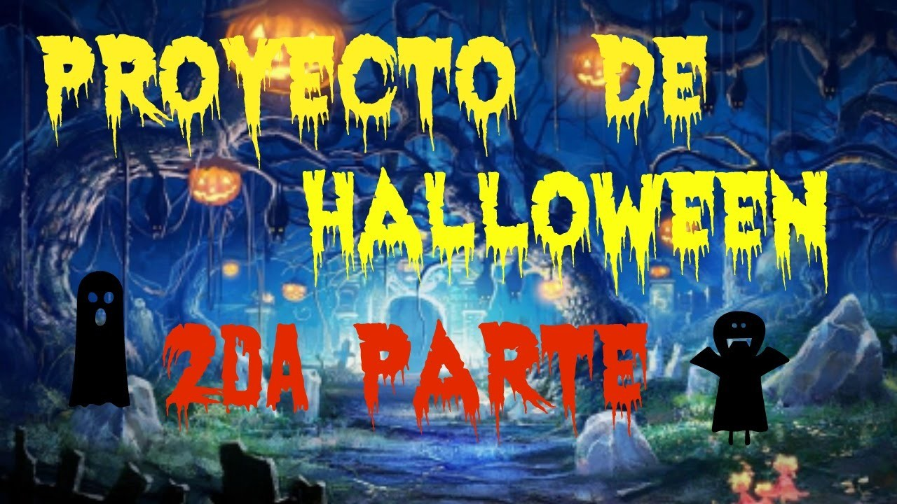 Proyecto de Halloween 2da parte