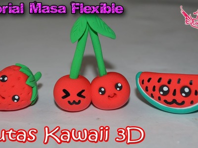 ♥ Tutorial: Frutas Kawaii en 3D de Masa Flexible ♥