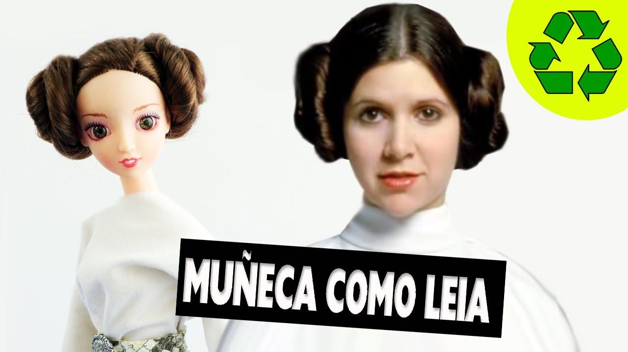 Combierte a tu  muñeca en la PRINCESA LEIA de Star Wars - Manualidades para muñecas